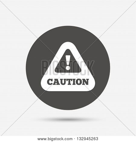 Attention caution sign icon. Exclamation mark. Hazard warning symbol. Gray circle button with icon. Vector