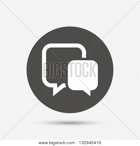 Chat sign icon. Speech bubble symbol. Communication chat bubble. Gray circle button with icon. Vector