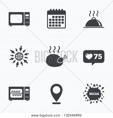 Calendar, like counter and go to web icons. Microwave grill oven icons. Cooking chicken signs. Food platter serving symbol. Location pointer.