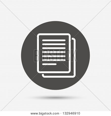 Copy file sign icon. Duplicate document symbol. Gray circle button with icon. Vector