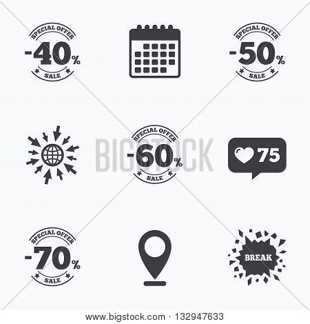 Calendar, like counter and go to web icons. Sale discount icons. Special offer stamp price signs. 40, 50, 60 and 70 percent off reduction symbols. Location pointer.
