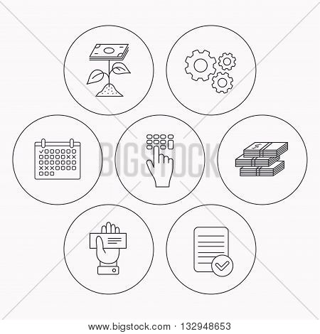 Cash money, cheque and profit icons. Enter code linear sign. Check file, calendar and cogwheel icons. Vector