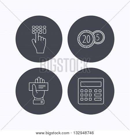 Calculator, coins and cheque icons. Enter code linear sign. Flat icons in circle buttons on white background. Vector