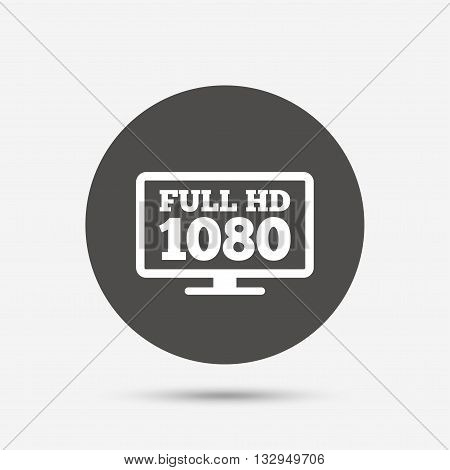 Full hd widescreen tv sign icon. 1080p symbol. Gray circle button with icon. Vector