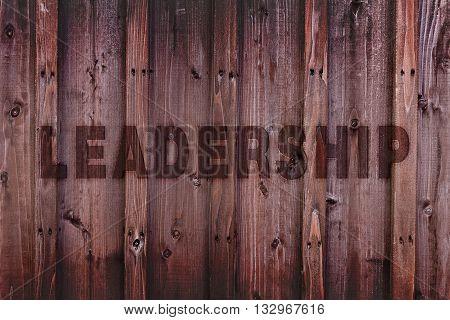 Leadership Concept Background / Leadership Word Engraved On Wood
