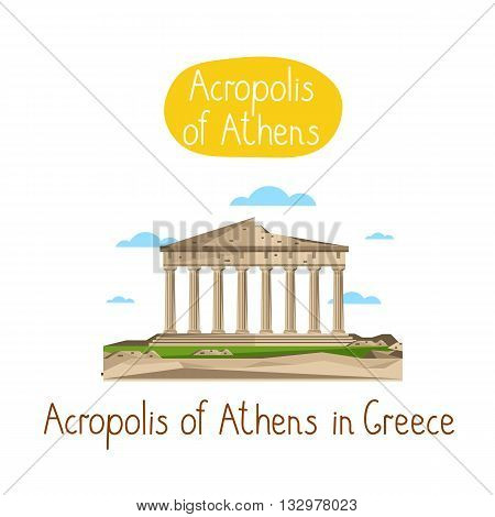 Acropolis of Athens in Greece. Famous world landmarks icon concept. Journey around the world. Tourism and vacation theme. Modern design flat vector illustration.