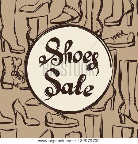 Background with lettering sale shoes. Hand drawn illustration female footwear, boots and stiletto heels.