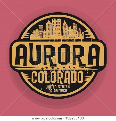 Stamp or label with name of Aurora, Colorado, vector illustration