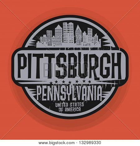Stamp or label with name of Pittsburgh, Pennsylvania, vector illustration