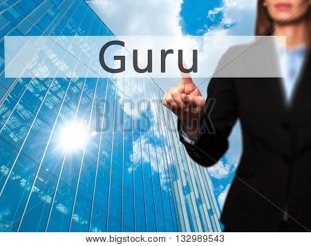 Guru - Businesswoman Hand Pressing Button On Touch Screen Interface.