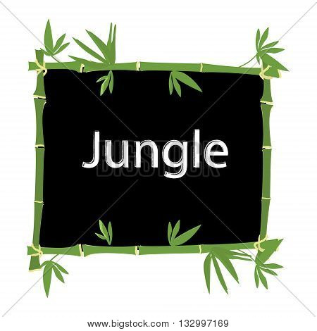 Vector illustration bamboo frame with text jungle isolated on white background. Template bamboo board