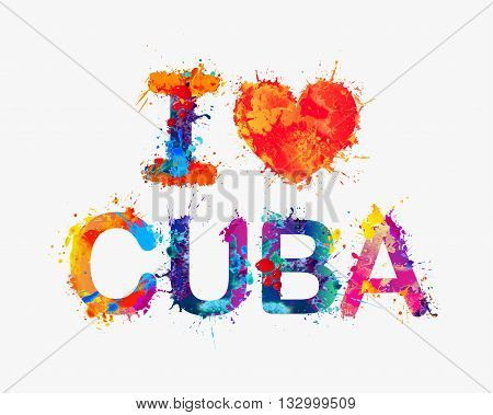 I love Cuba. Vector watercolor splash paint