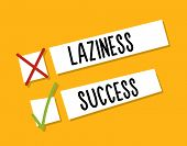 Choosing Between Starting Laziness Or Success. Motivational Design. Fight Against Procrastination. C poster