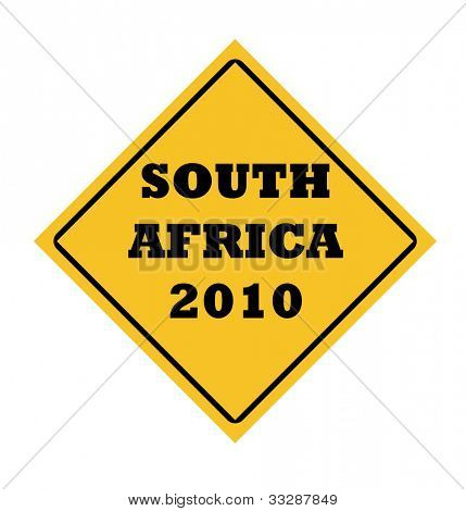 South Africa 2010 Word Cup sign in yellow diamond, isolated on white background.