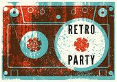 Retro Party Typographic Grunge Poster Design With Audio Cassette. Vector Illustration. poster