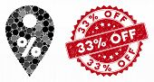 Mosaic Percent Map Marker And Rubber Stamp Seal With 33 Percent Off Text. Mosaic Vector Is Formed Fr poster