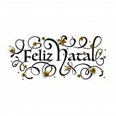 Feliz Natal - Merry Christmas In Brazilian Portuguese Greeting Card With Typographic Design Letterin poster