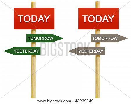 Today Tomorrow Yesterday