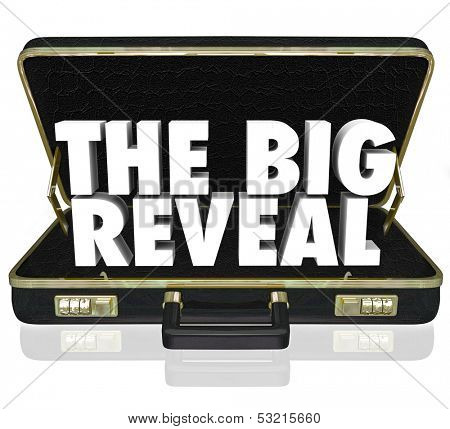 A black leather briefcase with words The Big Reveal inside as a surprise or shocking discovery being shared or presented with an audience or customer