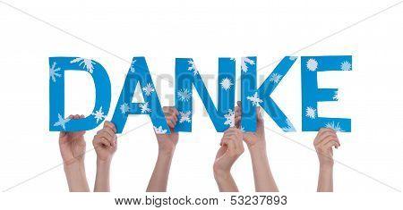 People Holding Danke