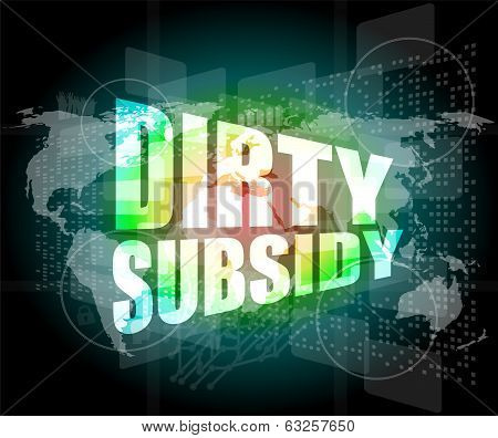 Dirty Subsidy On Digital Touch Screen
