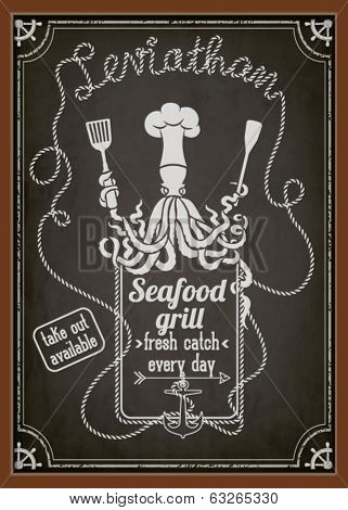 Seafood Restaurant and Grill Chalkboard Poster - Blackboard ad for seafood restaurant with octopus chef, rope letters and embellishments