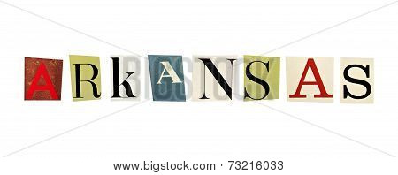 Arkansas word formed with magazine letters on a white background