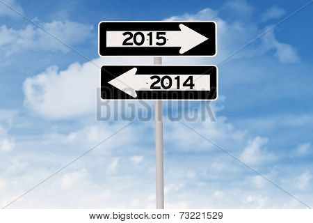 Signpost With Number 2015 And 2014