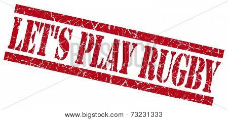 Lets Play Rugby Red Square Grunge Textured Isolated Stamp