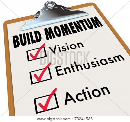 How to Build Momentum words on a checklist on clipboard offering advice for moving forward and progress