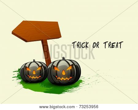 Poster and banner design with scary pumpkin faces, wooden sign board for Trick or Treat Halloween night party celebrations.