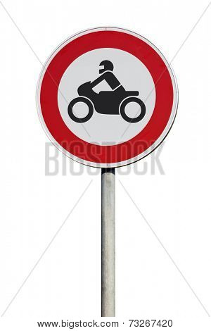 Traffic Sign Entrance for motorcycles forbidden isolated