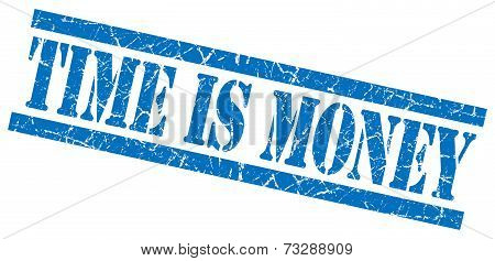 Time Is Money Blue Square Grunge Textured Isolated Stamp