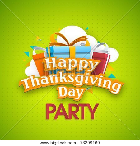 Happy Thanksgiving Day party celebration poster, banner or flyer design, decorated by colourful gift boxes and clouds on green background.