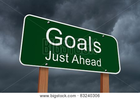 Goals Just Ahead Sign