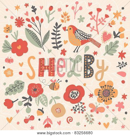 Bright card with beautiful name Shelby in poppy flowers, bees and butterflies. Awesome female name design in bright colors. Tremendous vector background for fabulous designs