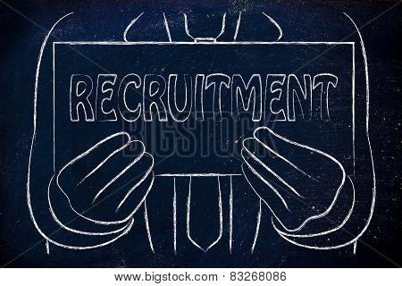 Business Man Holding Sign About Recruitment