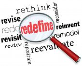 picture of overhauling  - Magnifying glass on the word Redefine and related terms such as revise - JPG
