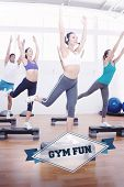 picture of step aerobics  - The word gym fun and fitness class performing step aerobics exercise against badge - JPG