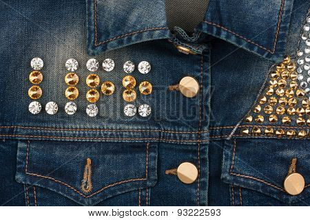 Word Life Made Of Rhinestones On Denim Jacket