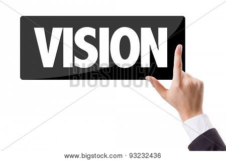 Businessman pressing button with the text: Vision