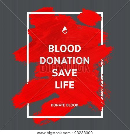 Donate Blood Motivation Information Poster.