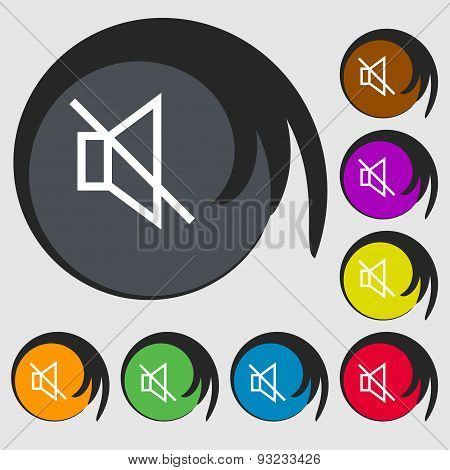 Without Sound, Mute Icon Sign. Symbol On Eight Colored Buttons. Vector