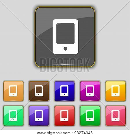 Tablet Icon Sign. Set With Eleven Colored Buttons For Your Site. Vector