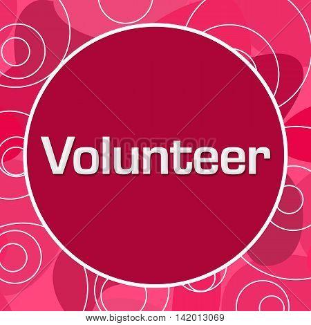 Volunteer text written over pink random circular background.