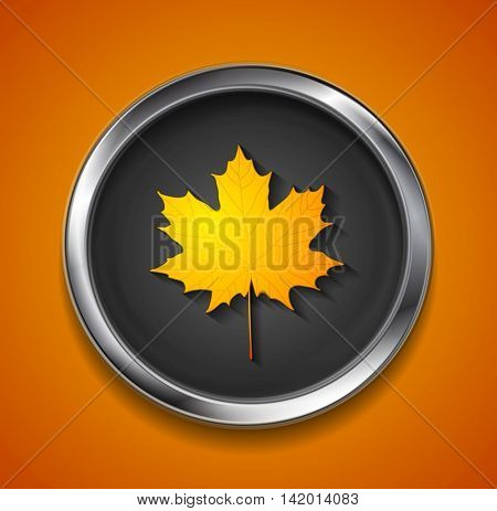 Orange autumn maple leaf on metal button. Vector fall symbol graphic design