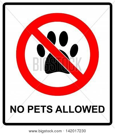 no pets allowed icon. pets forbidden vector illustration. no dog paw prohibition symbol.