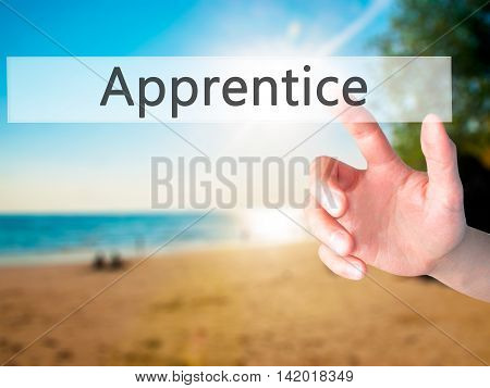 Apprentice - Hand Pressing A Button On Blurred Background Concept On Visual Screen.