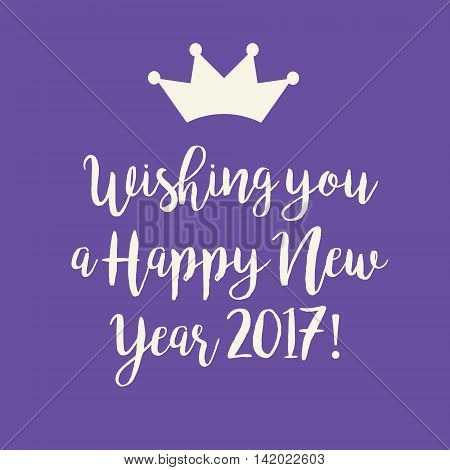 Cute purple Wishing you a Happy New Year 2017 card with a crown.