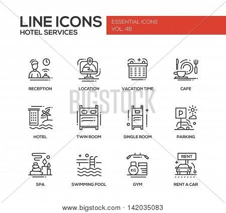 Hotel services - set of modern vector plain line design icons and pictograms. Reception, location, vacation time, cafe, twin, single room, parking, spa, swimming pool, gym, rent a car